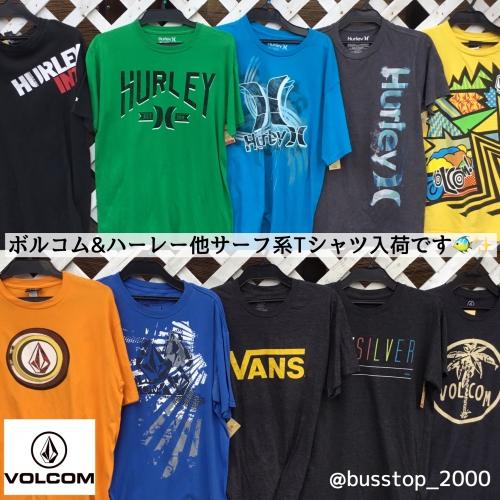 ボルコム&ハーレー他サーフ系Tシャツ入荷です!